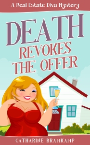 Death Revokes the Offer, the first in the fun, humorous Real Estate Diva Series.